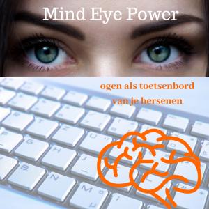 Mind Eye Power met oogbewegingen hersenen aanpassen